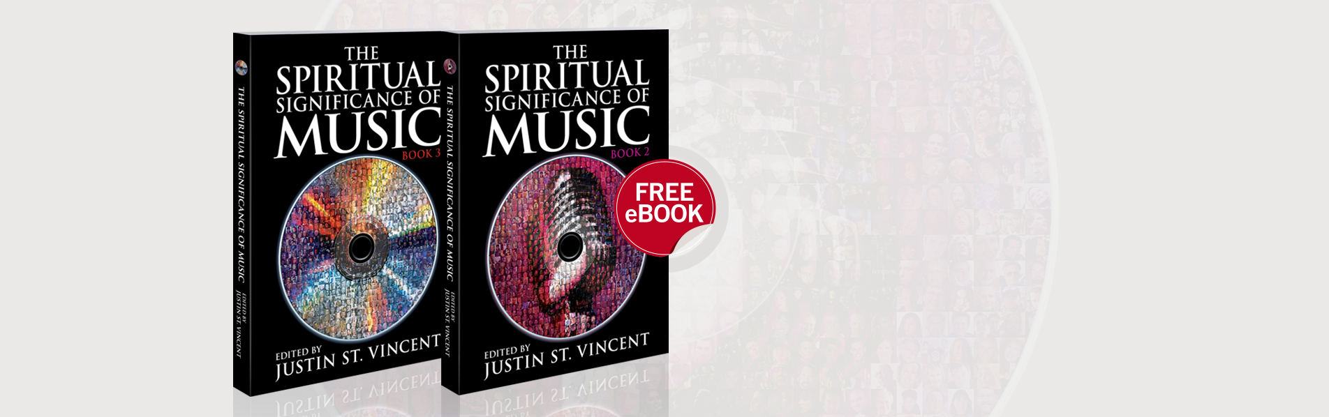 THE SPIRITUAL SIGNIFICANCE OF MUSIC: BOOKS 2 & 3