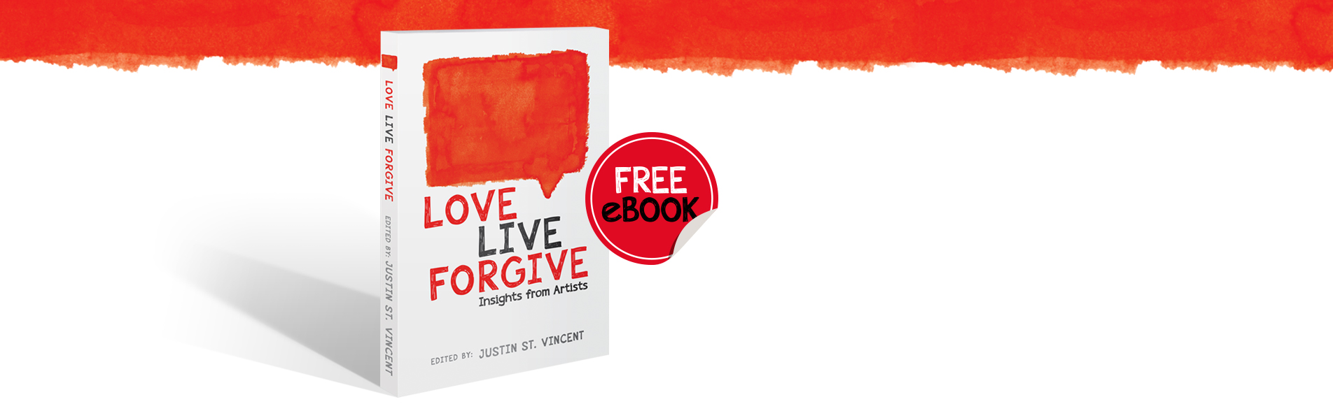 LOVE LIVE FORGIVE: Now Available for Download